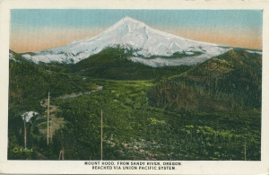 Postcard of Mount Hood, from Sandy River, Oregon.